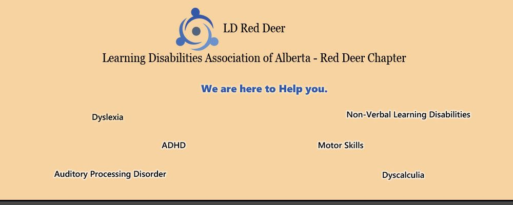 Learning Disabilities Association of Alberta - Red Deer Chapter